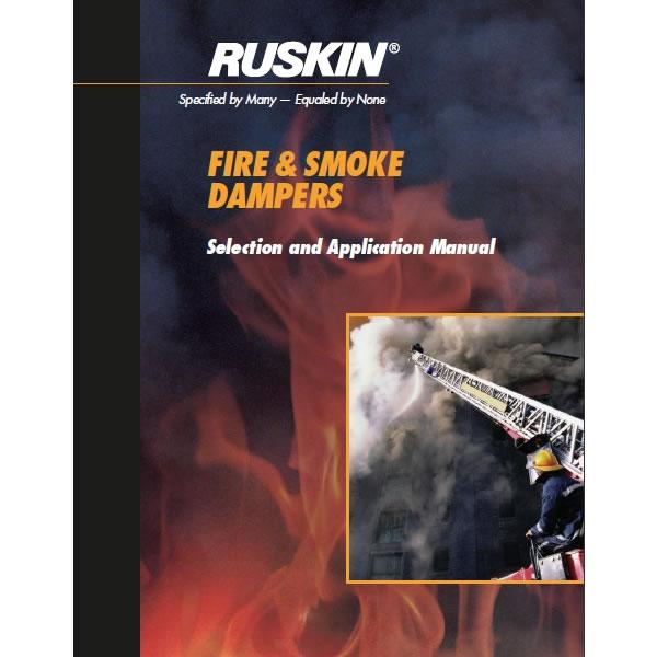 Ruskin Fire Amp Smoke Damper Selection Application Manual